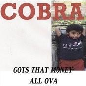 Gots That Money All Ova Songs