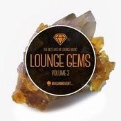 Lounge Gems Volume 3 Songs