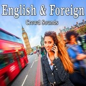 English & Foreign Crowd Sounds Songs
