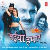 Bhaiya Hamaar Songs