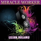 Miracle Worker Songs