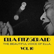 The Beautiful Voice Of Ella, Vol. 10 Songs