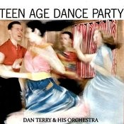 Teen Age Dance Party Songs