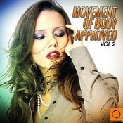 Movement Of Body Approved, Vol. 2 Songs