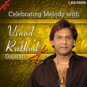 Celebrating Melody With Vinod Rathod (Gujarati) Songs