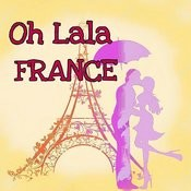Oh Lala France Songs
