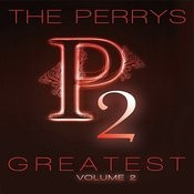 The Perrys Greatest Volume 2 Songs