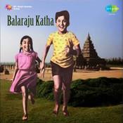 Balaraju Katha Songs