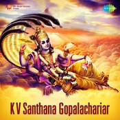 K V Santhana Gopalachariar Songs