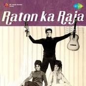 Raton Ka Raja Songs
