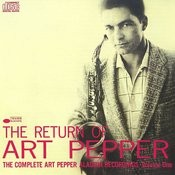 The Return Of Art Pepper Songs