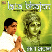 Lata Sings Bhajans Of Meera, Kabir And Soordas Songs