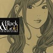BLACK & GOLD Songs