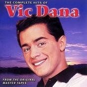 The Complete Hits Of Vic Dana Songs