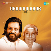 Arumanikkur Songs