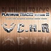 C.h.r. Platinum Tracks Volume III Songs