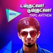 Damkutla Dumkutla - TNPL Anthem MP3 Song Download- Damkutla Dumkutla