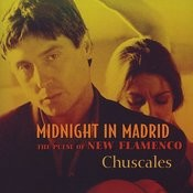 Midnight In Madrid (The Pulse Of New Flamenco) Songs