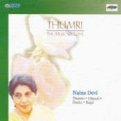 Naina Devi - Thumri - The Music Of Love  Songs