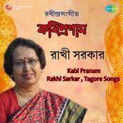 Rakhi Sarkar Kabi Pranam Songs