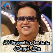 Bollywood Ooh La La Bappi Da Songs