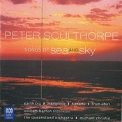 Songs Of Sea And Sky: Sculthorpe: Songs Of Sea And Sky - Earth Cry - Mangrove - Kakadu - From Ubirr Songs