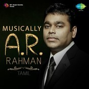 Musically A. R. Rahman - Tamil Songs