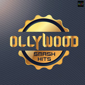 Ollywood Smash Hits Songs