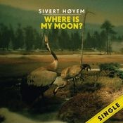 Where Is My Moon? Songs