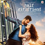 Half Girlfriend Love Theme Song
