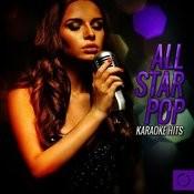 All Star Pop Karaoke Hits Songs