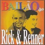 Bailão do Rick e Renner Songs