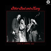 Peter, Paul & Mary: Live in Japan, 1967 Songs