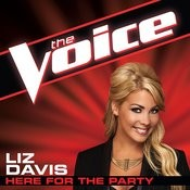 Here For The Party (The Voice Performance) Songs