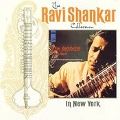 The Ravi Shankar Collection: In New York Songs