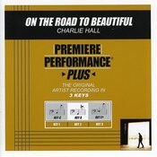 On The Road To Beautiful (Premiere Performance Plus Track) Songs