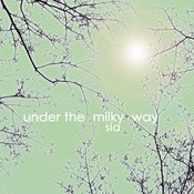 Under The Milky Way (Single) Songs