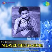 Nilavee Nee Saatchi Songs