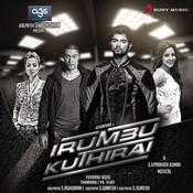 Irumbu Kuthirai (Original Motion Picture Soundtrack) Songs