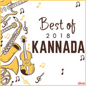 Best of 2018 Kannada Songs