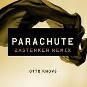 Parachute (Zastenker Remix) Songs