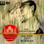 The Incomparable Sachin Dev Burman Songs