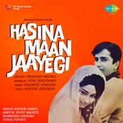 Hasina Maan Jayegi Songs
