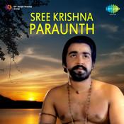 Sree Krishna Paraunth Songs