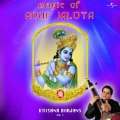 Magic Of Anup Jalota Krishna Bhajans Vol 2 Songs