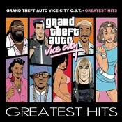 Grand Theft Auto Vice City OST (Greatest Hits) Songs