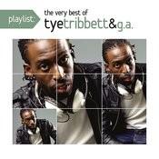 Playlist: The Very Best Of Tye Tribett Songs