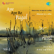 Aye Aye Re Pagal - Rahul Mitra CD-1 Songs