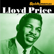 Specialty Profiles: Lloyd Price Songs