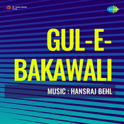 Gul-E-Bakawali Songs